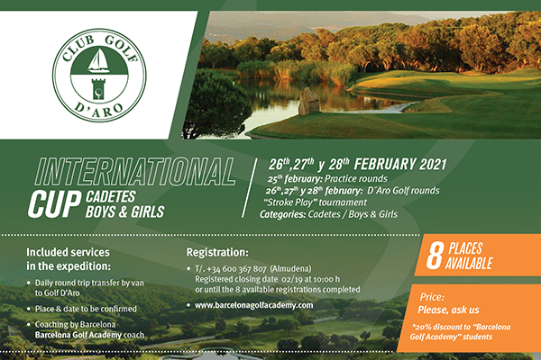 From February 26 to 28, open expedition to the WAGR event 'Golf d'Aro International Cup'